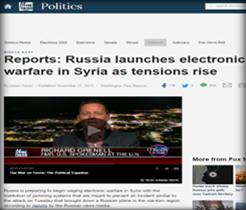 موقع  قناة ( فوكس نيوز الأمريكية ) الأمريكية : روسيا تشن حرباً إلكترونية في سوريا وسط  تصاعد التوترات مع تركيا