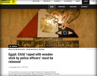 ( منظمة العفو الدولية ) : يجب إطلاق سراح طفل مصري تعرض لانتهاكات جنسية باستخدام عصا خشبية من قبل ضباط الشرطة المصرية