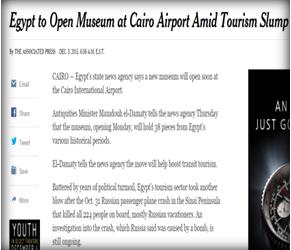 صحيفة ( نيويورك تايمز ) الأمريكية : افتتاح متحف للآثار المصرية بمطار القاهرة في ظل ركود السياحة