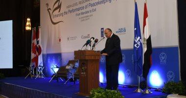 وزير الخارجية: الهدف الرئيسى لعمليات حفظ السلام هو ضمان تحقيق سلام مستدام