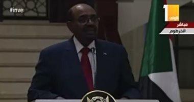 عمر البشير: دور مصر مهم فى استقرار السودان.. ووسائل التواصل تهوّل الأحداث
