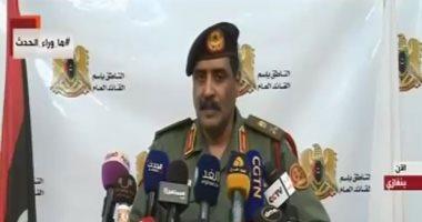 الجيش الليبى: مخابرات أجنبية تدعم الإرهابيين فى ليبيا وتسهل تنقلاتهم بالمنطقة