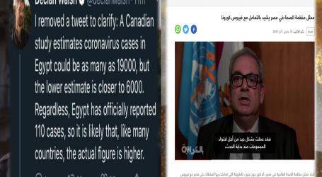 مدير مكتب نيويورك تايمز يتراجع عن مزاعمه حول عدد المصابين بفيروس كورونا فى مصر .. والصحة العالمية تُشيد بتعامل مصر