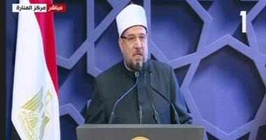 وزير الأوقاف: مصر بقيادة السيسى جعلت الحفاظ على حياة مواطنيها هدفا استراتيجيا