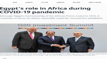 المونيتور تنشر تقريرا عن دور مصر في أفريقيا في ظل جائحة كورونا