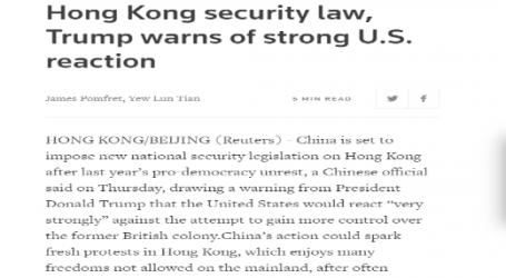 رويترز : الصين تعتزم فرض تشريعاً جديداً للأمن في هونج كونج وترامب يحذر من رد أمريكي قوي