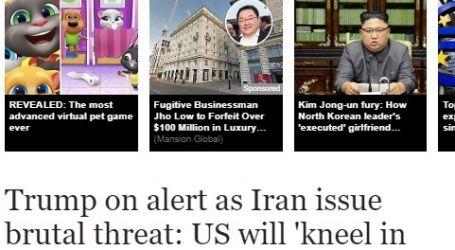 """صحيفة ( إكسبرس ) البريطانية : """" ترامب """" في حالة تأهب بعد تهديد إيران بأن الولايات المتحدة ستركع أمامها"""