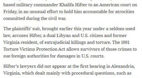 """نيويورك تايمز : محكمة أمريكية تنظر في قضايا جرائم حرب ضد """"حفتر """""""