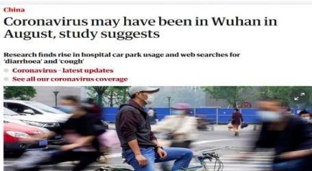 صحيفة (الجارديان) البريطانية : دراسة تشير إلى أن فيروس كورونا ربما ظهر في مدينة ووهان في أغسطس