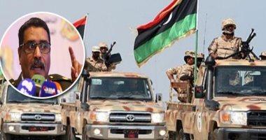 الجيش الليبى: ملتزمون بوقف إطلاق النار وقلقون من حشد الميليشيات بطرابلس ومصراته