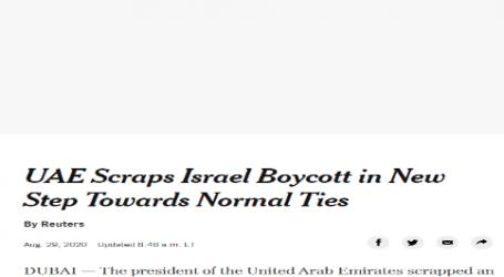 نيويورك تايمز :الإمارات تلغي مقاطعة إسرائيل وتسمح بالاتفاقيات التجارية معها