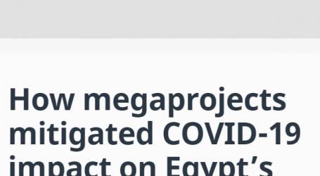 موقع (المونيتور) الأمريكي:كيف خففت المشاريع العملاقة من تأثير كورونا على سوق العمل في مصر