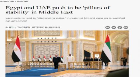 جورزليم بوست : مصر والإمارات يسعيان ليصبحا أعمدة الاستقرار في الشرق الأوسط