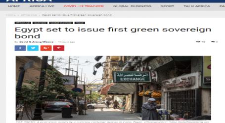 CGTN الصينية : مصر بصدد إصدار سندات خضراء سيادية لأول مرة