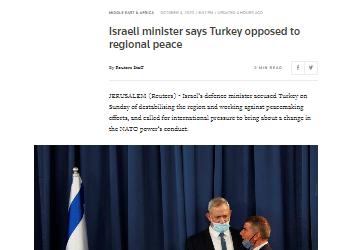 مقال مترجم .. وكالة ( رويترز) البريطانية : وزير الدفاع الإسرائيلي.. تركيا تزعزع استقرار المنطقة