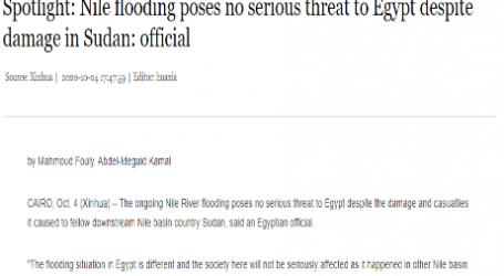 """"""" الحدث الآن """" يقدم .. مقال مترجم لـوكالة (شينخوا) الصينية :  فيضانات النيل لا تشكل تهديداً خطيراً لمصر رغم الأضرار التي لحقت بالسودان"""