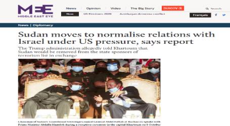 """"""" الحدث الآن """" يقدم.. مقال مترجم لـموقع (ميدل إيست آي) :السودان تتحرك نحو تطبيع العلاقات مع إسرائيل تحت الضغط الأمريكي"""