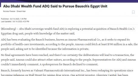 """"""" الحدث الآن """" يقدم.. مقال مترجم لـوكالة (بلومبرج) الأمريكية صندوق أبو ظبي للثروة السيادي يعلن أنه يبحث الاستحواذ على وحدة مصر التابعة لشركة باوش للأدوية"""