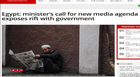 موقع (ميدل آيست مونيتور) البريطاني: دعوة وزير مصري لأجندة إعلامية جديدة تكشف الخلاف مع الحكومة