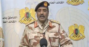 متحدث الجيش الليبى: على أردوغان أن يحزم حقائب جنوده للرحيل من ليبيا