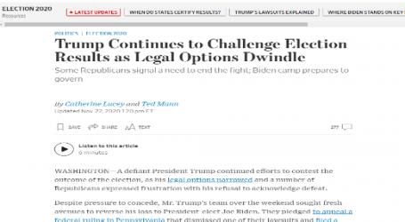 وول استريت جورنال : ترامب يواصل تحديه لنتائج الانتخابات وسط تضاؤل الفرص القانونية