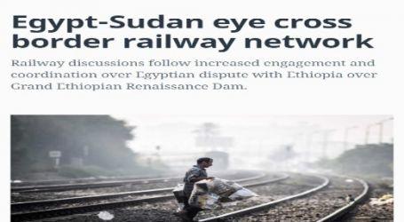 مقال مترجم لموقع (المونيتور) الأمريكي : مصر والسودان تضعان نصب أعينهما شبكة السكك الحديدية العابرة للحدود