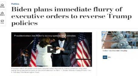 """مقال مترجم لصحيفة (واشنطن بوست) الأمريكية : """"بايدن"""" يعتزم التوقيع على سلسلة فورية من الأوامر التنفيذية بشكل مُغاير لسياسات """"ترامب"""""""