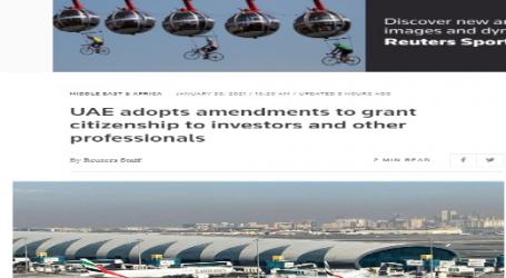 رويترز :حكومة الإمارات تقر تعديلات تمنح الجنسية للمستثمرين وأصحاب مهن أخرى