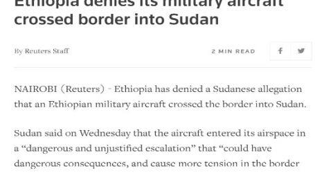 وكالة (رويترز) البريطانية : إثيوبيا تنفي عبور إحدى طائراتها العسكرية الحدود إلى السودان